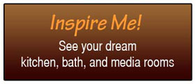 Inspire Me - see your dream kitch, bath and media rooms